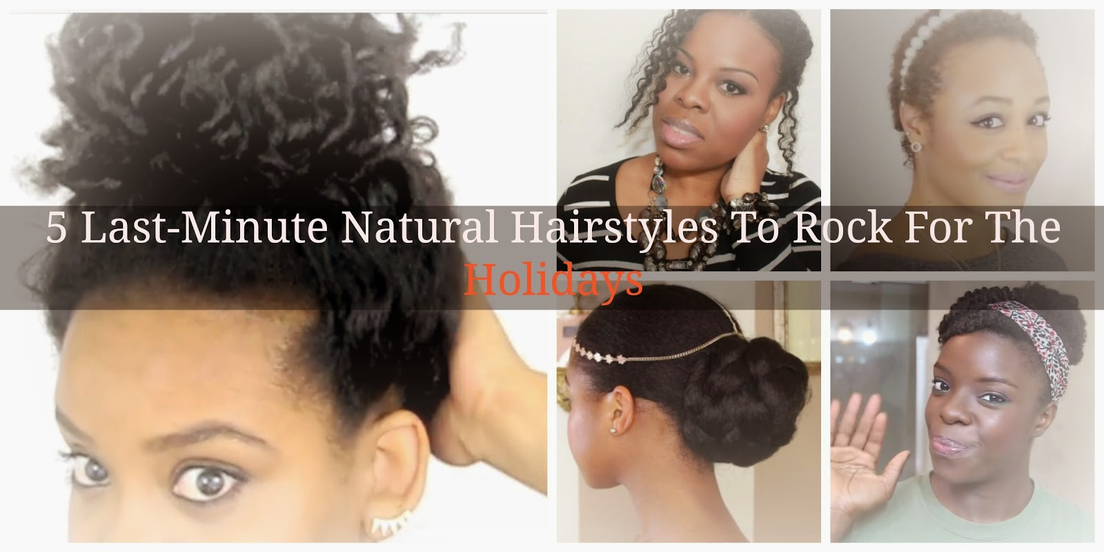 5 Last Minute Natural Hairstyles To Rock For The Holidays