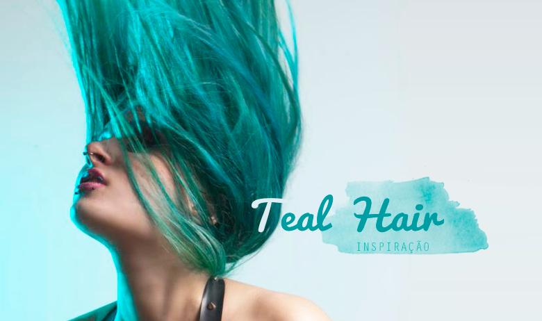 teal hair cabelo turquesa inspiração