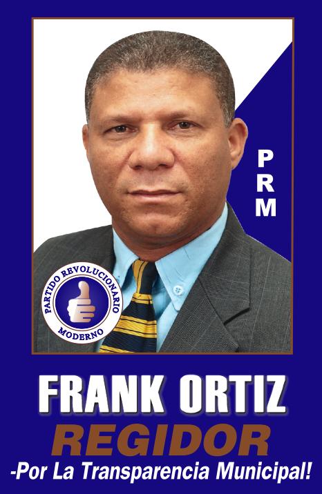 Frank Ortiz Regidor!