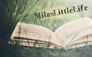 MilasLittleLife