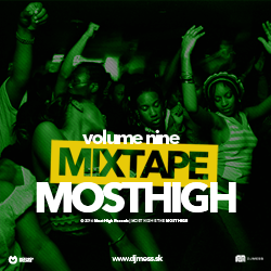 MOST HIGH MIXTAPE VOL.9