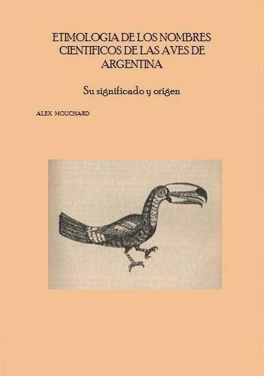 SIGNIFICADO DE LOS NOMBRES CIENTIFICOS DE LAS AVES DE ARGENTINA