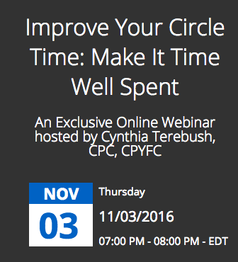 "Limited Space for Free Webinar ""Improve Your Circle Time: Make It Time Well Spent"""