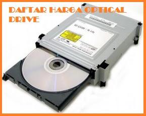 Daftar Harga DVD RW / ROM (Optical Drive) Dari Merk Samsung, ASUS dan