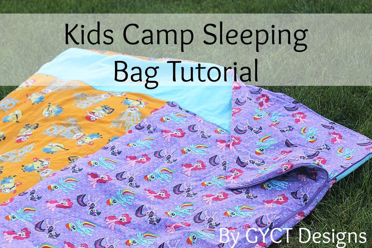 Get Your Crap TogetherKids Camp Sleeping Bag Tutorial