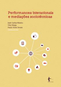 """Livro """"Performances interacionais e mediações sociotécnicas"""""""