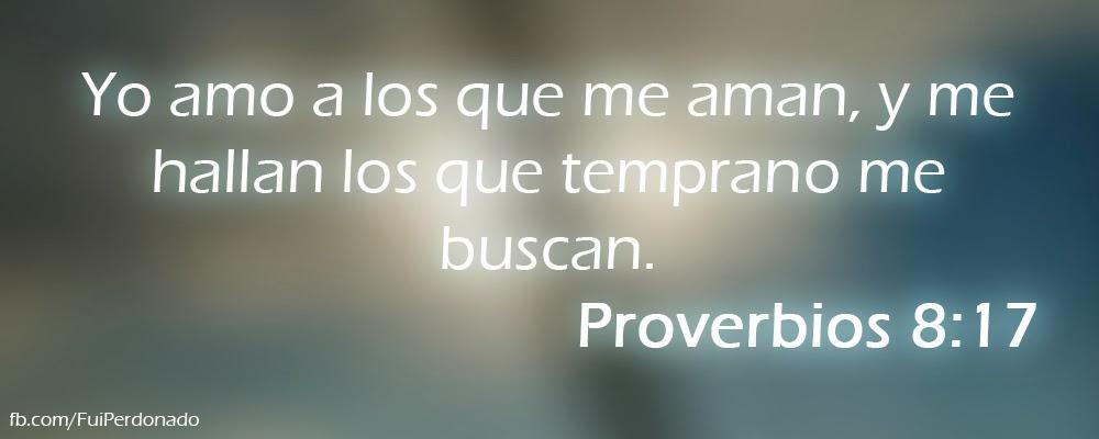 Proverbios 8:17