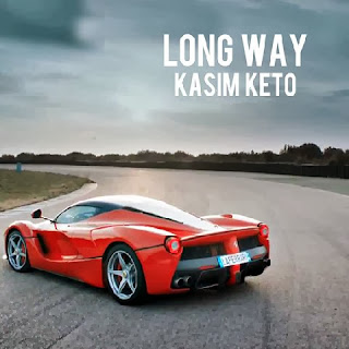 "Kasim Keto (@kasimketo) - "" Long Way """