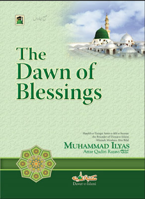 Download: The Dawn of Blessings pdf in English by Ilyas Attar Qadri