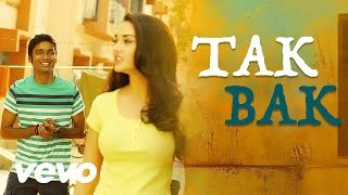 Thangamagan – Tak Bak Song Video Dhanush Amy Jackson Anirudh Ravichander – YouTube