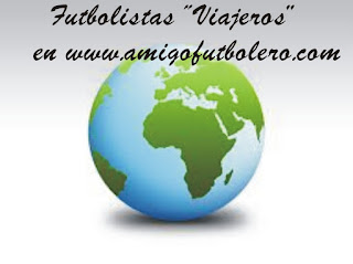 Futbolistas viajeros, www.amigofutbolero.com