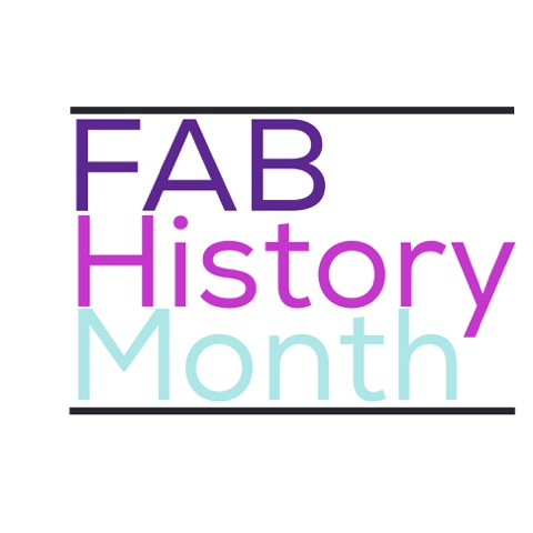 Click here for #FabHistoryMonth