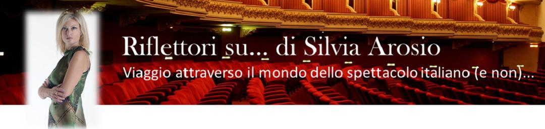 Riflettori su...di Silvia Arosio