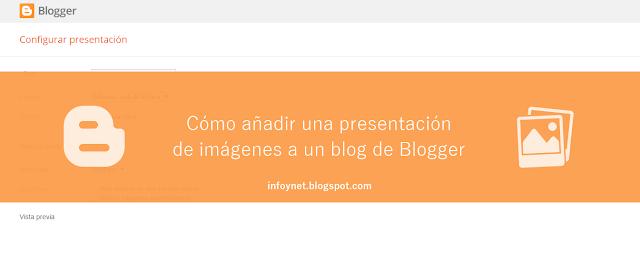 Cómo añadir una presentación de imágenes a un blog de Blogger