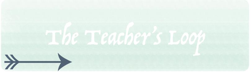 The Teacher's Loop