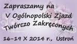 V Ogólnopolski Zjazd Twórczo Zakręconych