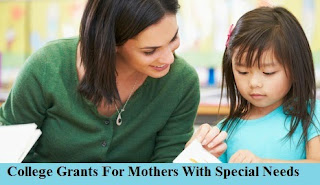 college_grants_for_mothers_with_special_needs