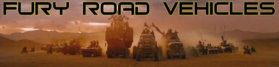Fury Road Vehicles