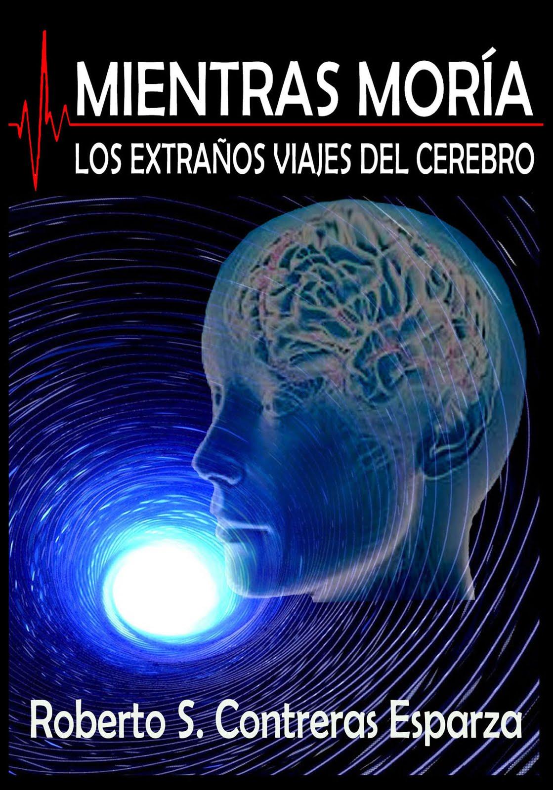 LOS EXTRAÑOS VIAJES DEL CEREBRO