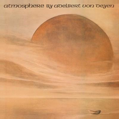 Adelbert Von Deyen - Atmosphere (1980)