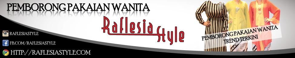 Raflesia Style
