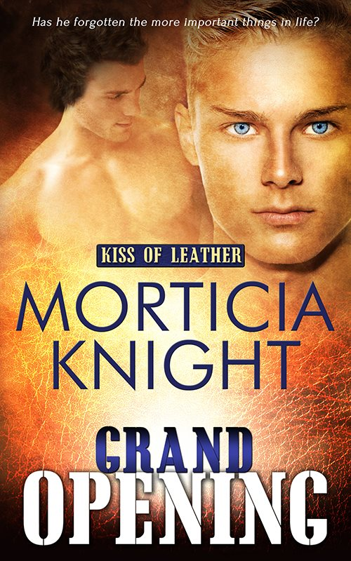 Grand Opening by Morticia Knight