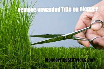how to remove blogger homepage title on post pages