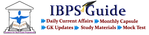 IBPS Guide: Guide for Bank Exams | IBPS Clerk, IBPS PO, SBI, RBI | Current Affairs