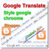 Chèn thanh translate google chroome vào blogger