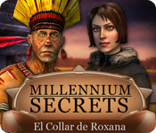 Millennium Secrets: El Collar de Roxana.