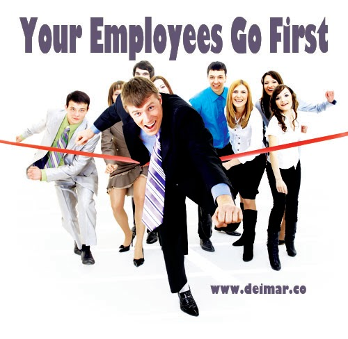 Your Employees Go First
