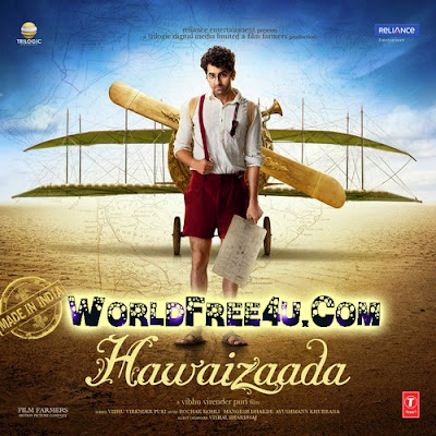Poster Of Hindi Movie Hawaizaada (2015) Free Download Full New Hindi Movie Watch Online At worldfree4u.com