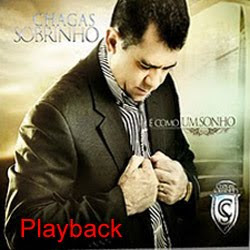 Chagas Sobrinho -  Como Um Sonho - Playback