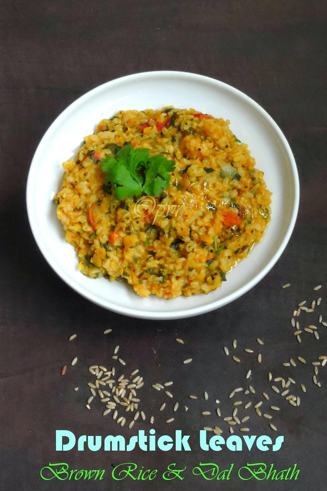 Drumstick leaves Dal Baath, Brown Rice dal bhath