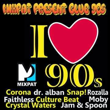 Club 90s by MIXPAT