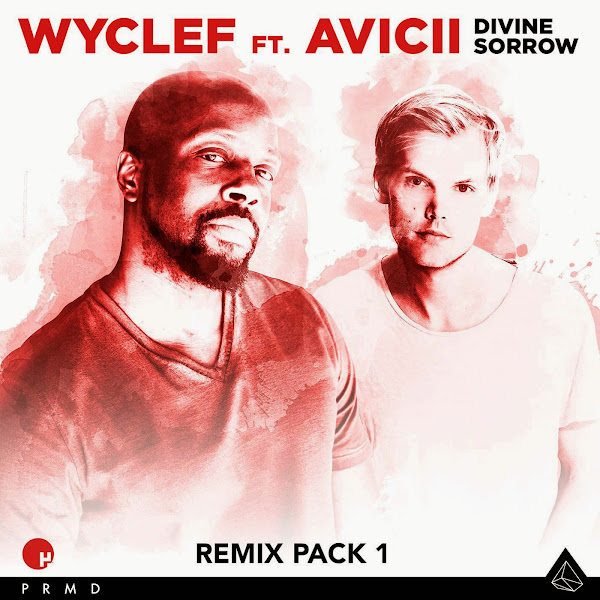 Wyclef Jean - Divine Sorrow Remix Pack 1 (feat. Avicii) - Single Cover
