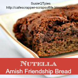 nutella amish friendship bread