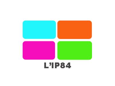 L'IP 84 vous accueille