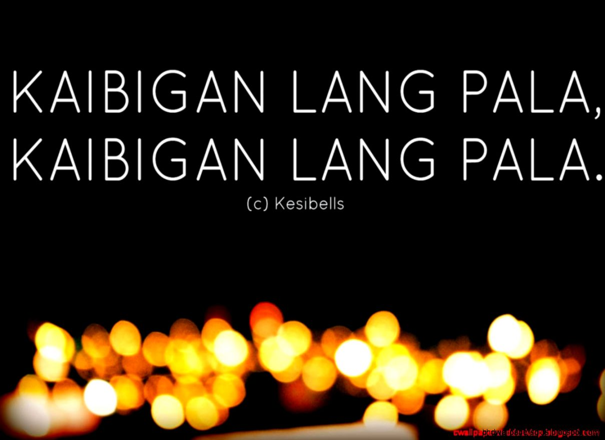 Friend Zone Quotes Tagalog Hd Wallpapers Plus