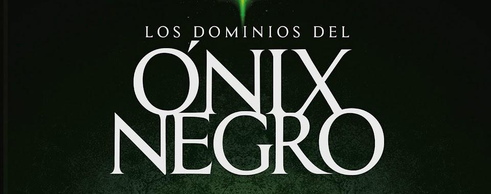 Los dominios del Ónix Negro