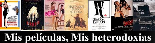 Mis películas, Mis heterodoxias