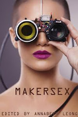 MAKERSEX<br>  Annabeth Leong