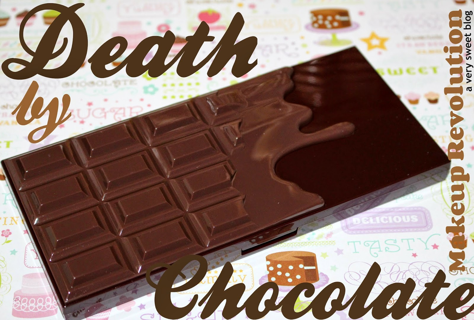 A Very Sweet Blog: Makeup Revolution Death by Chocolate Eyeshadow ...