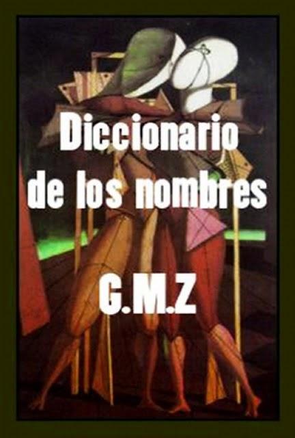 G.M.Z-Diccionario De Los Nombres-