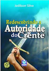Livro: Redescobrindo a Autoridade do Crente