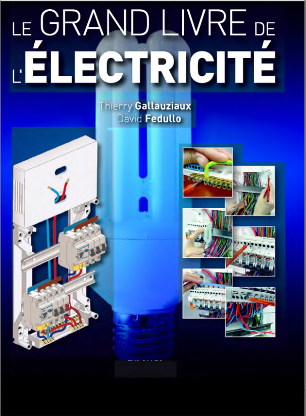 Electronique pratique le grand livre de l 39 lectricit for Alarme de piscine linxor jb p 03