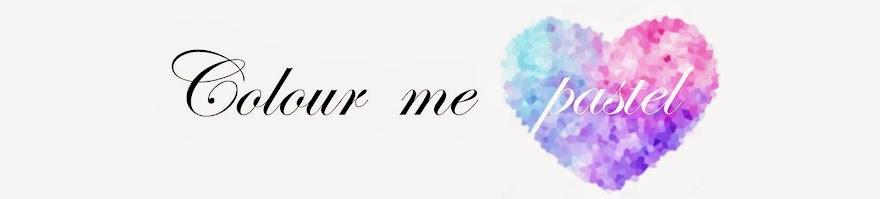 Colour Me Pastel ❤