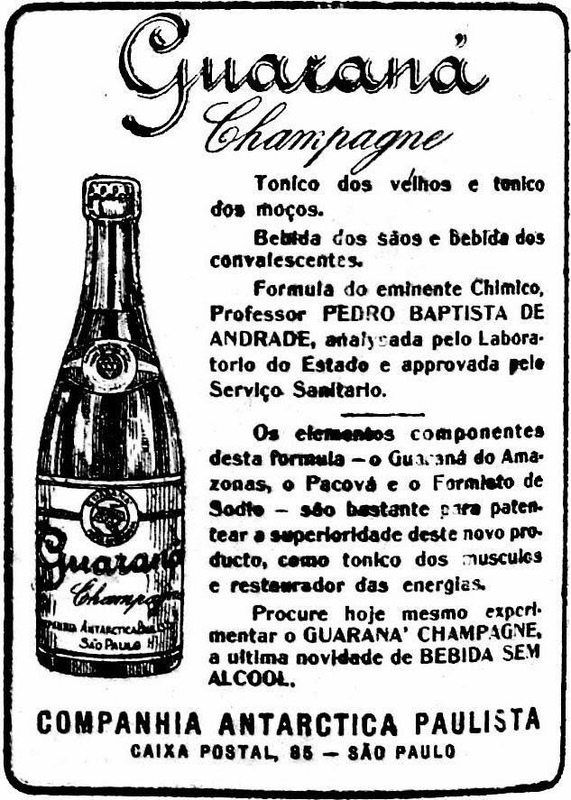 Antiga propaganda do Guaraná Antártica de 1921 onde o refrigerante era apresentado como fortificante.