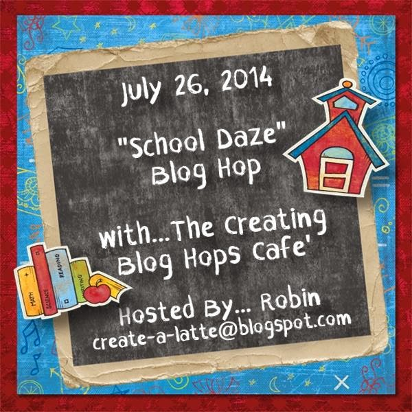 """School Daze"" Blog Hop"