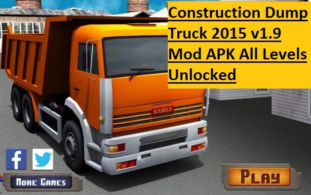 Construction Dump Truck 2015 v1.9 Mod APK All Levels Unlocked